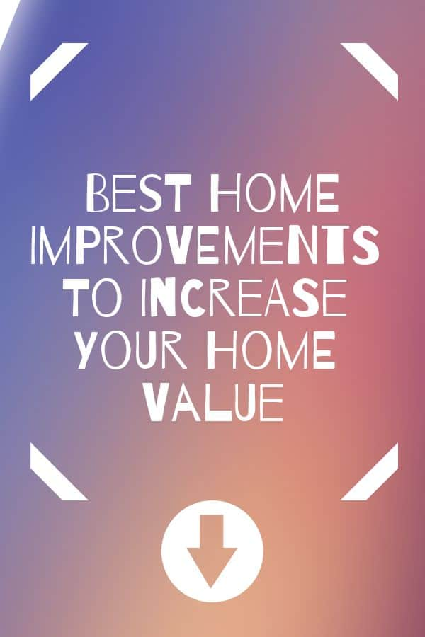 Inexpensive ways to increase home value